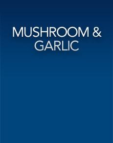 Mushroom & Garlic