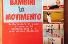 LIBRI PER GENITORI: Bambini in movimento